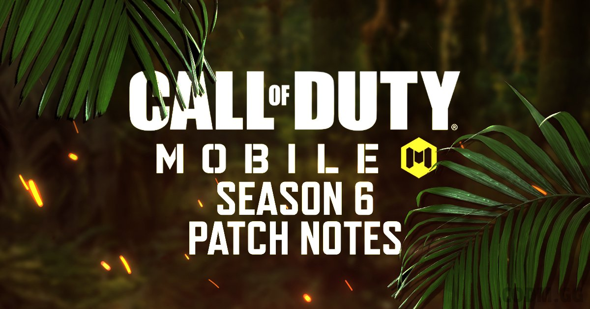 Season 6/21 Patch Notes